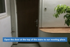 Open the door to our meeting place.